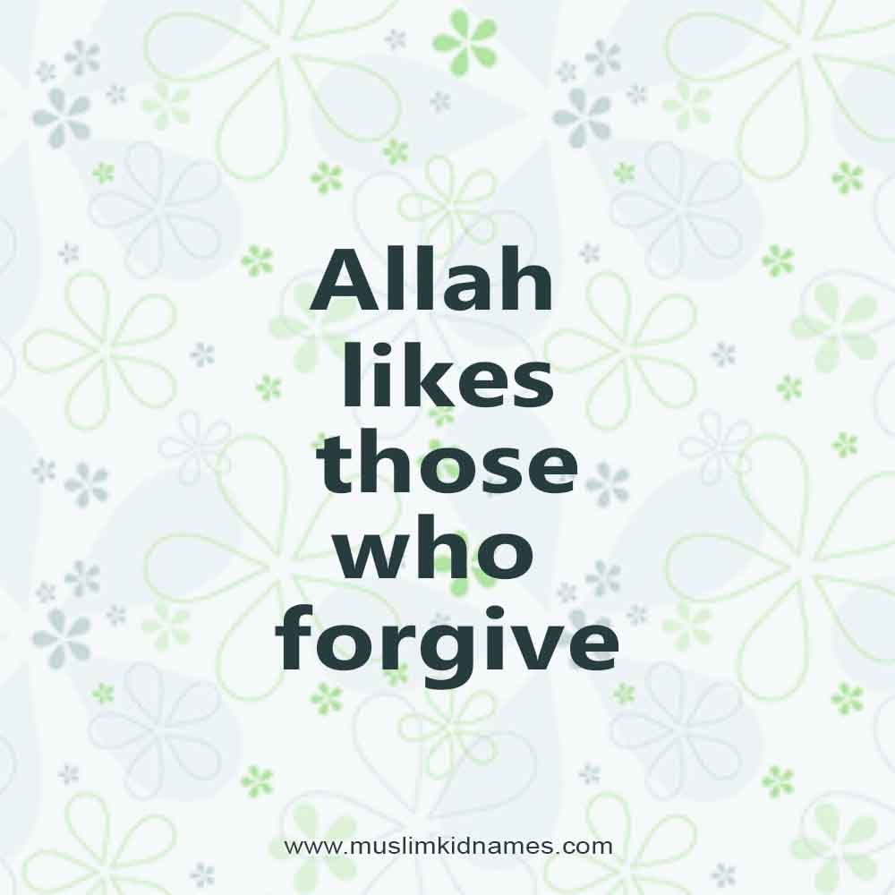 Allah Likes forgiveness free islamic quote