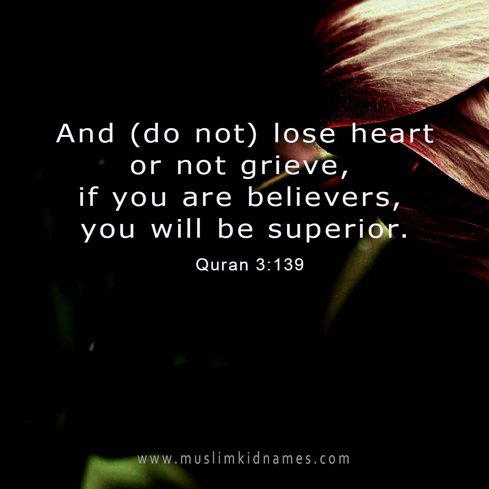 And do not lose heart free islamic quote